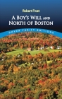 A Boy's Will and North of Boston (Dover Thrift Editions) Cover Image