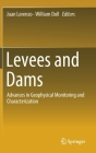 Levees and Dams: Advances in Geophysical Monitoring and Characterization Cover Image