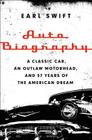 Auto Biography: A Classic Car, an Outlaw Motorhead, and 57 Years of the American Dream Cover Image
