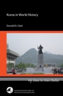 Korea in World History (Key Issues in Asian Studies) Cover Image
