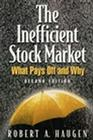The Inefficient Stock Market: What Pays Off and Why Cover Image