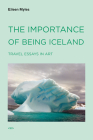 The Importance of Being Iceland: Travel Essays in Art Cover Image