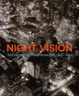 Night Vision: Nocturnes In American Art, 1860-1960 Cover Image
