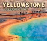 Yellowstone: A Photographic Journey Cover Image