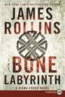 The Bone Labyrinth: A Sigma Force Novel (Sigma Force Novels #10) Cover Image