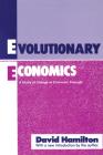 Evolutionary Economics: A Study of Change in Economic Thought (Classicscript) Cover Image