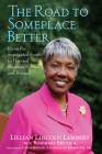 The Road to Someplace Better: From the Segregated South to Harvard Business School and Beyond Cover Image