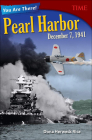You Are There! Pearl Harbor, December 7, 1941 (Time for Kids Nonfiction Readers) Cover Image