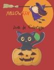 Halloween Livre de Сoloriage: Spooky mignons choses effrayantes pages à colorier pour les enfants, 2-4 ans, 4-8, avec: Magic Monsters bonbons Cover Image