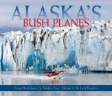 Alaska's Bush Planes Cover Image