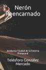 Nerón Reencarnado: Jarabacoa !Ciudad de la Externa Primavera! Cover Image