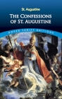 The Confessions of St. Augustine (Dover Thrift Editions) Cover Image