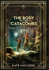 The Body in the Catacombs: A Ritchie and Fitz Sci-Fi Murder Mystery Cover Image