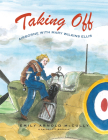 Taking Off: Airborne with Mary Wilkins Ellis Cover Image