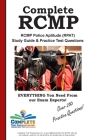 Complete RCMP! RCMP Police Aptitude (RPAT) Study Guide & Practice Test Questions Cover Image
