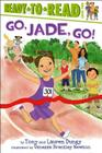 Go, Jade, Go! (Tony and Lauren Dungy Ready-to-Reads) Cover Image