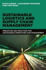 Sustainable Logistics and Supply Chain Management: Principles and Practices for Sustainable Operations and Management Cover Image