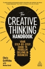 The Creative Thinking Handbook: Your Step-By-Step Guide to Problem Solving in Business Cover Image
