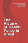 The History of Health Policy in Brazil Cover Image