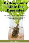 Hydroponics Bible for Dummies Cover Image