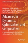 Advances in Dynamics, Optimization and Computation: A Volume Dedicated to Michael Dellnitz on the Occasion of His 60th Birthday (Studies in Systems #304) Cover Image