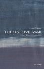 The U.S. Civil War: A Very Short Introduction (Very Short Introductions) Cover Image