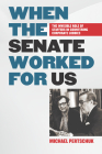When the Senate Worked for Us: The Invisible Role of Staffers in Countering Corporate Lobbies Cover Image