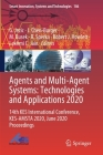 Agents and Multi-Agent Systems: Technologies and Applications 2020: 14th Kes International Conference, Kes-Amsta 2020, June 2020 Proceedings (Smart Innovation #186) Cover Image