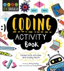 STEM Starters for Kids Coding Activity Book: Packed with Activities and Coding Facts! Cover Image