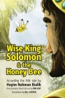 Wise King Solomon & the honey bee Cover Image