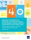 Reaping the Benefits of Industry 4.0 Through Skills Development in High-Growth Industries in Southeast Asia: Insights from Cambodia, Indonesia, the Ph Cover Image
