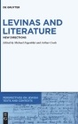 Levinas and Literature (Perspectives on Jewish Texts and Contexts #15) Cover Image