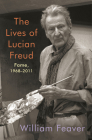 The Lives of Lucian Freud: Fame: 1968-2011 Cover Image