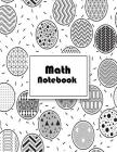 Math Notebook: Squared Graphing Paper /Extra Large Size 8.5 x 11, 120 pages, Soft Cover Paperback Cover Image