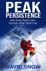 Peak Persistence: Why Some Reach Life's Summits While Others Fail Cover Image