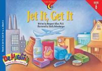 Jet It Get It (Dr. Maggie's Phonics Readers: A New View #6) Cover Image