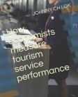 How economists measure tourism service performance Cover Image