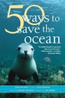 50 Ways to Save the Ocean (Inner Ocean Action Guide) Cover Image