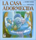 The Napping House /Casa Adormecida Cover Image