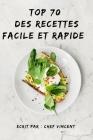 Top 70 des recettes faciles et rapide: cadeau étudiant Cover Image