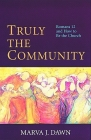 Truly the Community: Romans 12 and How to Be the Church Cover Image