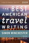 The Best American Travel Writing 2009 (The Best American Series ®) Cover Image