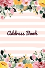 Address Book: Cute Watercolor Flower Design - Keep Your Important Contacts in The One Organizer Name, Addresses, Email, Phone Number Cover Image