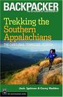 Trekking the Southern Appalachians: The Carolinas, Tennessee, Georgia Cover Image