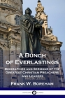 A Bunch of Everlastings: Biographies and Sermons of the Greatest Christian Preachers and Leaders Cover Image