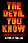 The Devil You Know: A Black Power Manifesto Cover Image