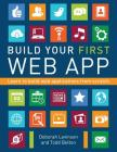 Build Your First Web App: Learn to Build Web Applications from Scratch Cover Image