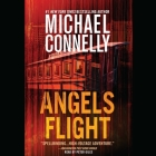 Angels Flight Lib/E (Harry Bosch #6) Cover Image