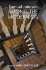 Samuel Johnson Among the Modernists Cover Image