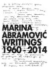 Marina Abramovic: Writings 1960-2014 Cover Image